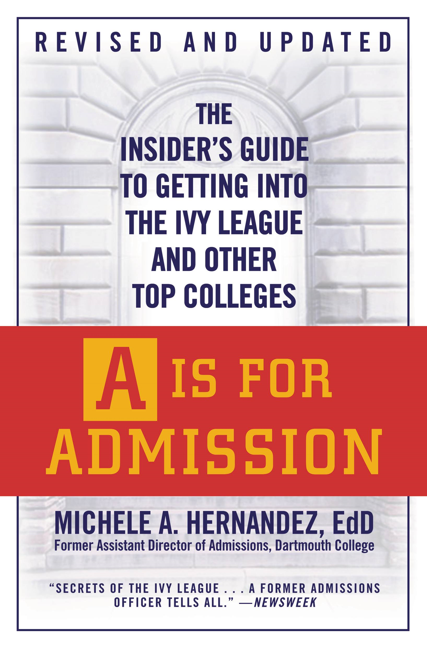 A Is for Admission By: Michele A. Hernández