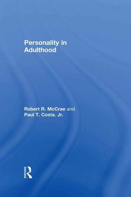 Personality in Adulthood A Five-Factor Theory Perspective