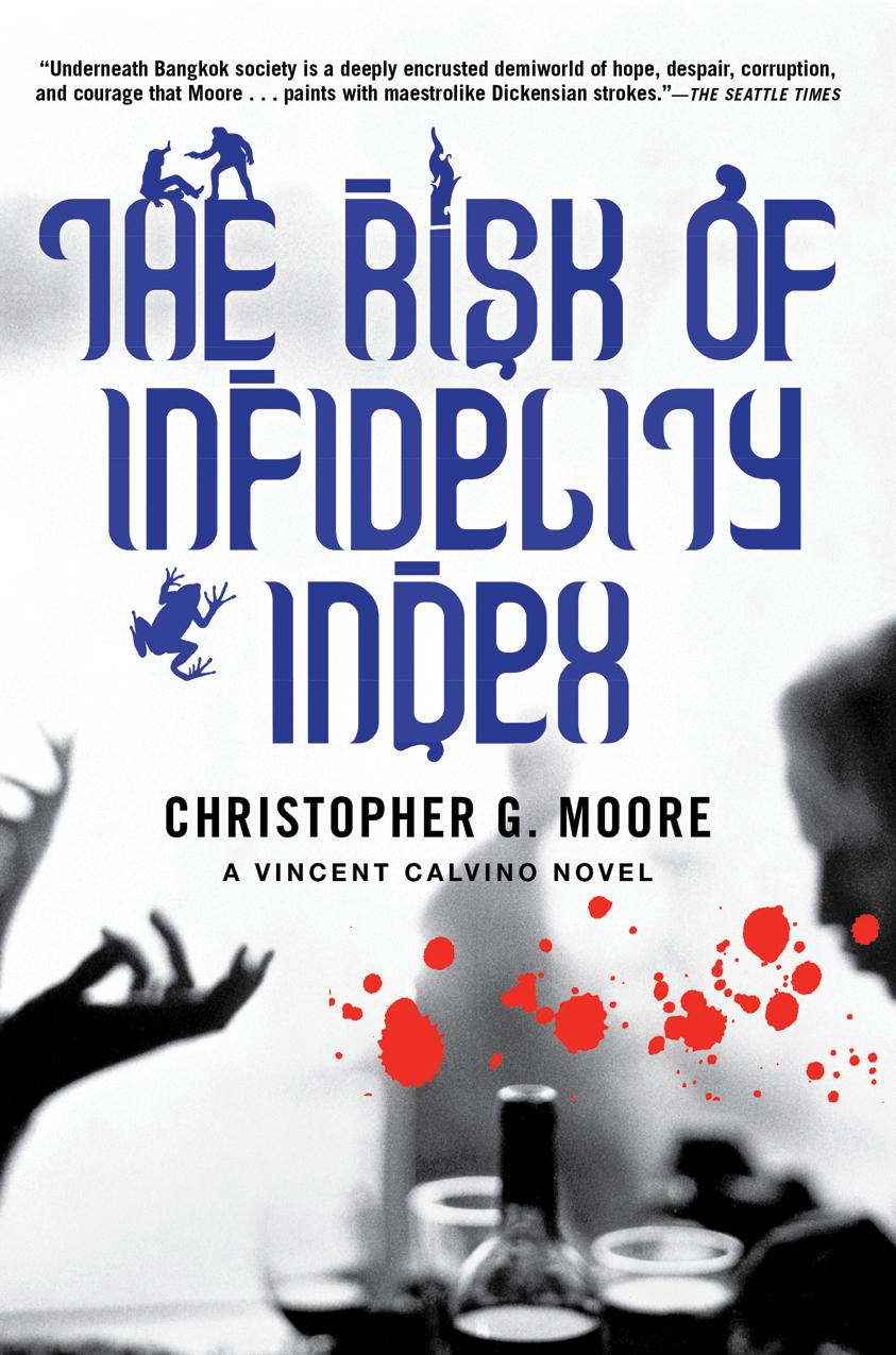 The Risk of Infidelity Index By: Christopher G. Moore
