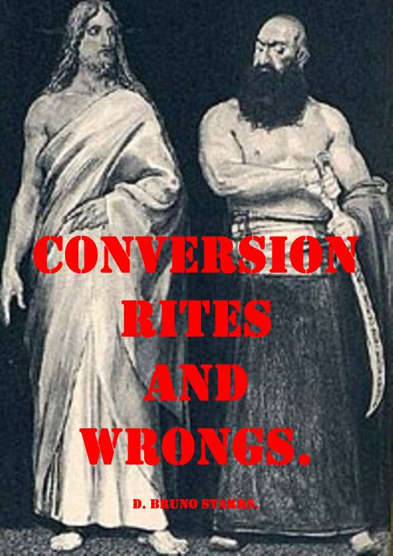 Conversion Rites and Wrongs