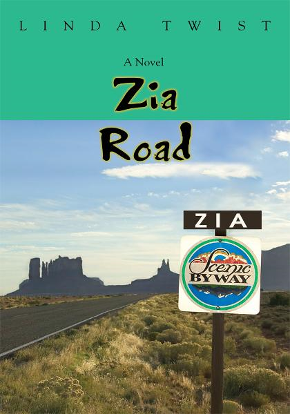 ZIA ROAD By: Linda Twist