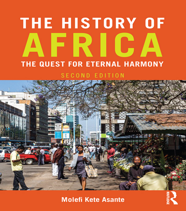 The History of Africa The Quest for Eternal Harmony