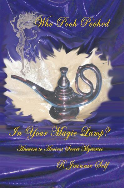 Who Pooh Poohed in Your Magic Lamp? By: R Jeannie Self