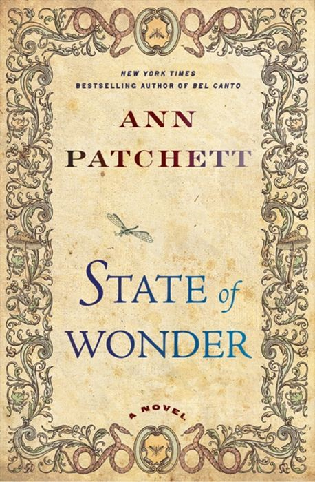 State of Wonder By: Ann Patchett