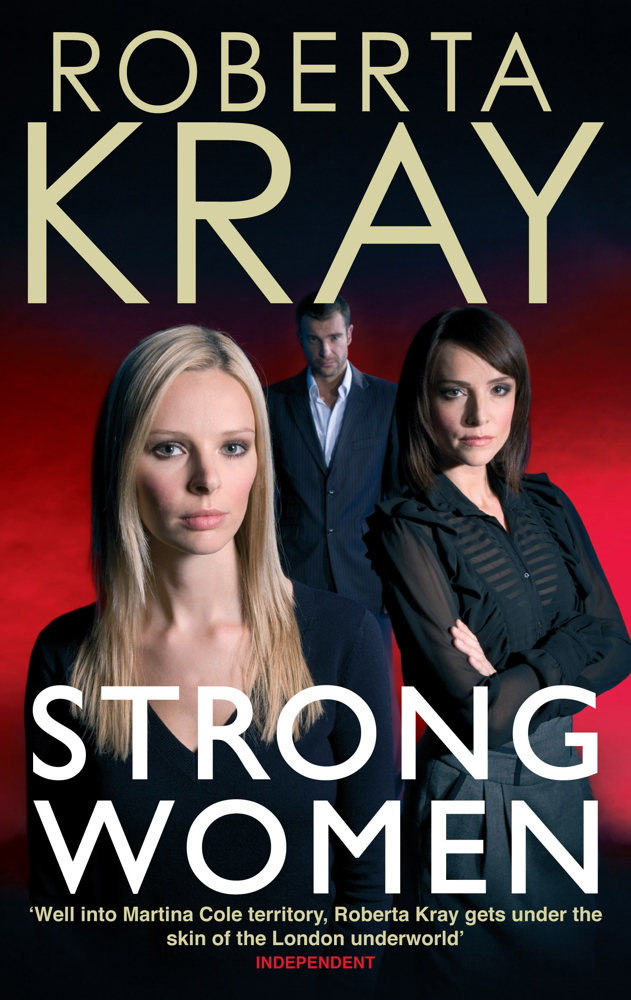 Strong Women By: Roberta Kray