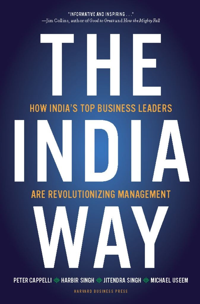 The India Way By: Harbir Singh,Jitendra Singh,Michael Useem,Peter Cappelli