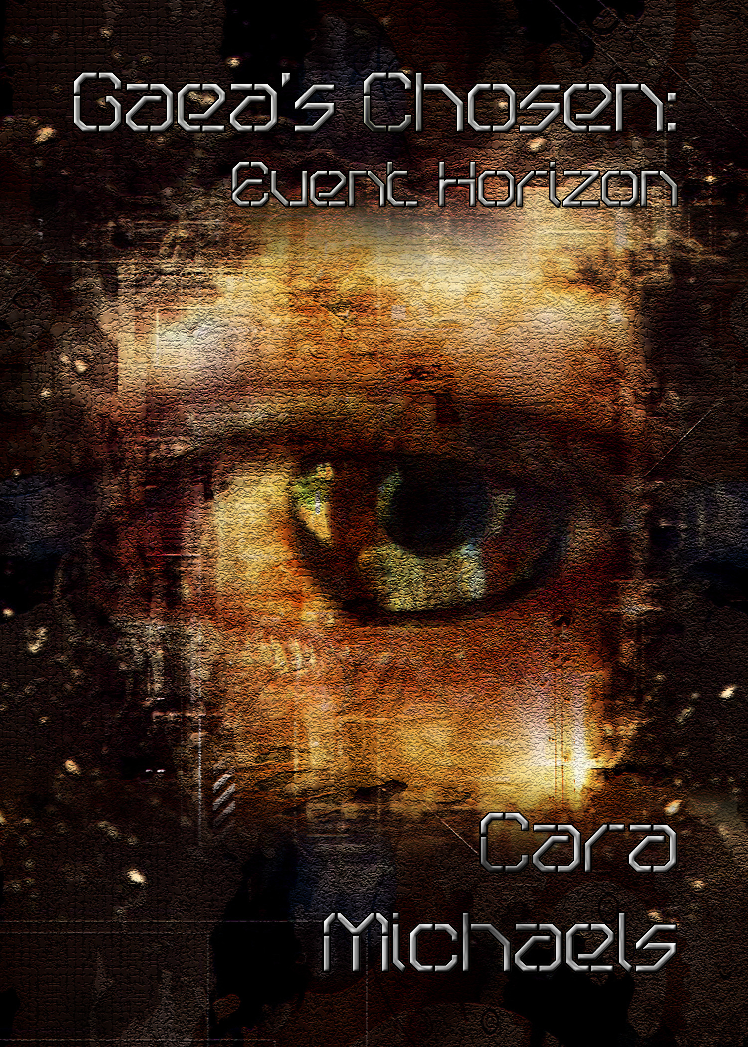Gaea's Chosen: Event Horizon By: Cara Michaels
