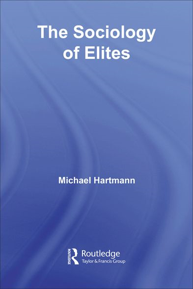 The Sociology of Elites