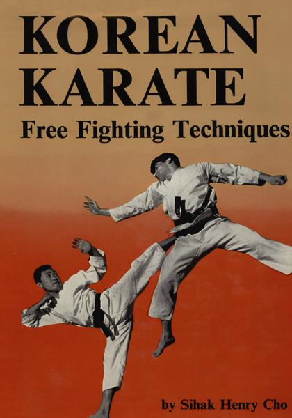 Korean Karate By: Sihak Henry Cho