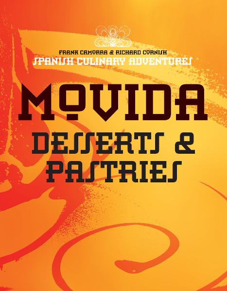 MoVida: Desserts and Pastries
