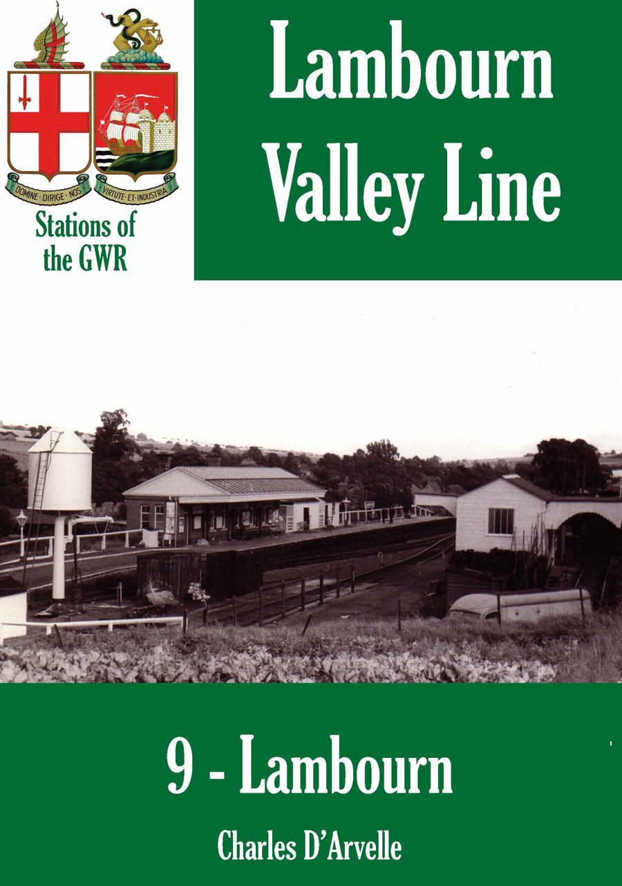 Lambourn: Stations of the Great Western Railway By: Charles Darvelle