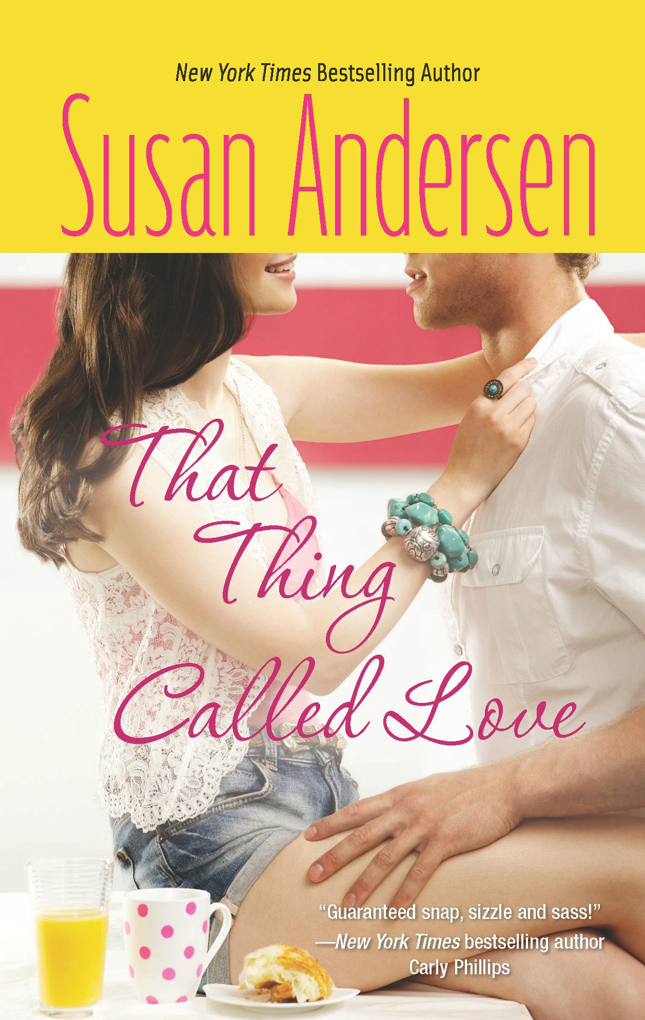 That Thing Called Love By: Susan Andersen