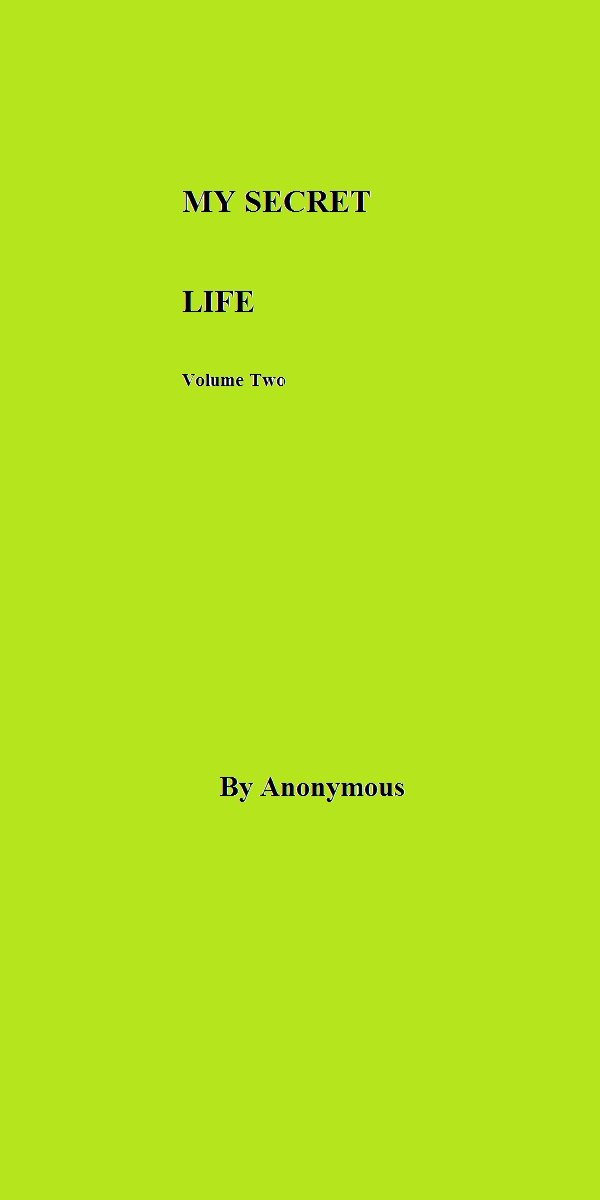 MY SECRET LIFE Volume Two