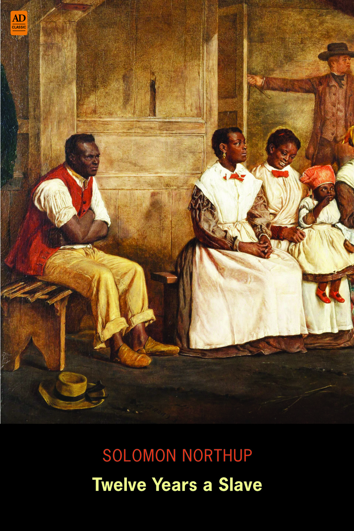 N Orr, Solomon Northup  David Wilson - Twelve Years a Slave: Narrative of Solomon Northup