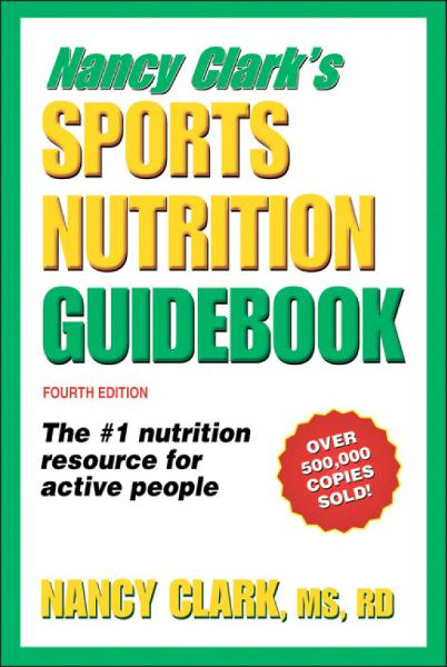 Nancy Clark's Sports Nutrition Guidebook, 4E