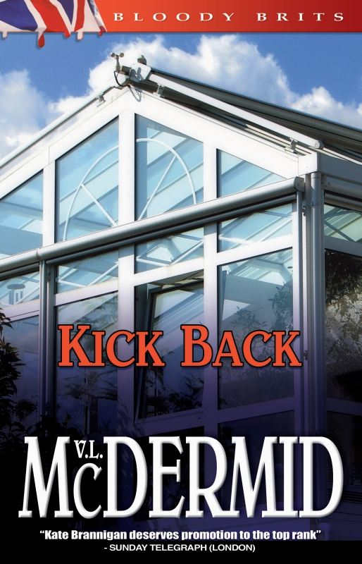 Kick Back By: Val McDermid