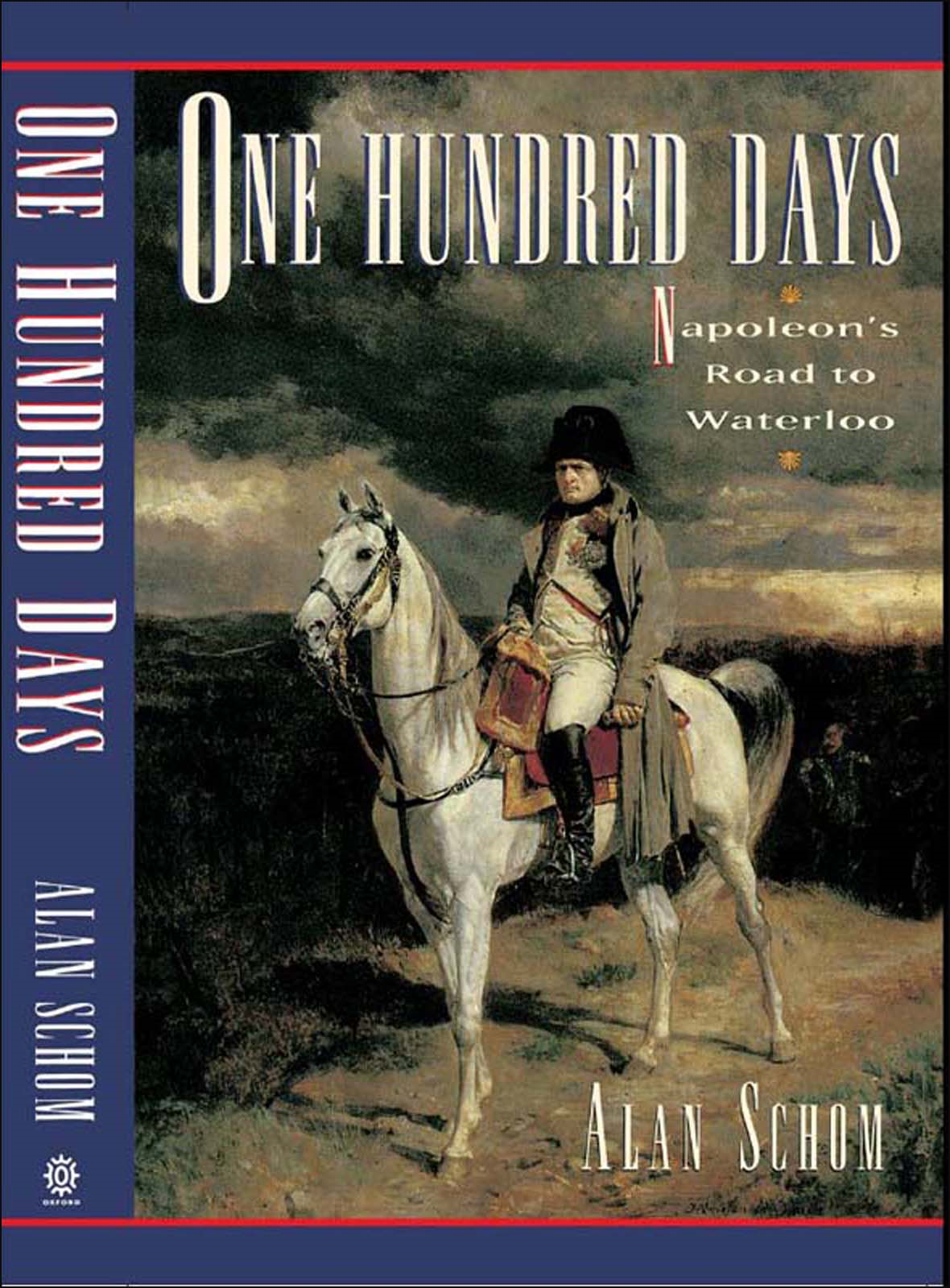 One Hundred Days:Napoleon's Road to Waterloo
