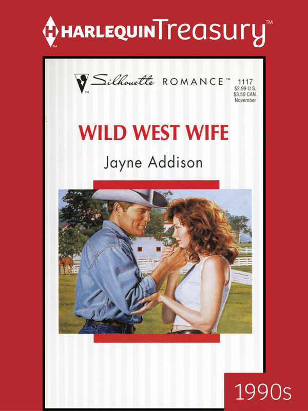 Wild West Wife By: Jayne Addison