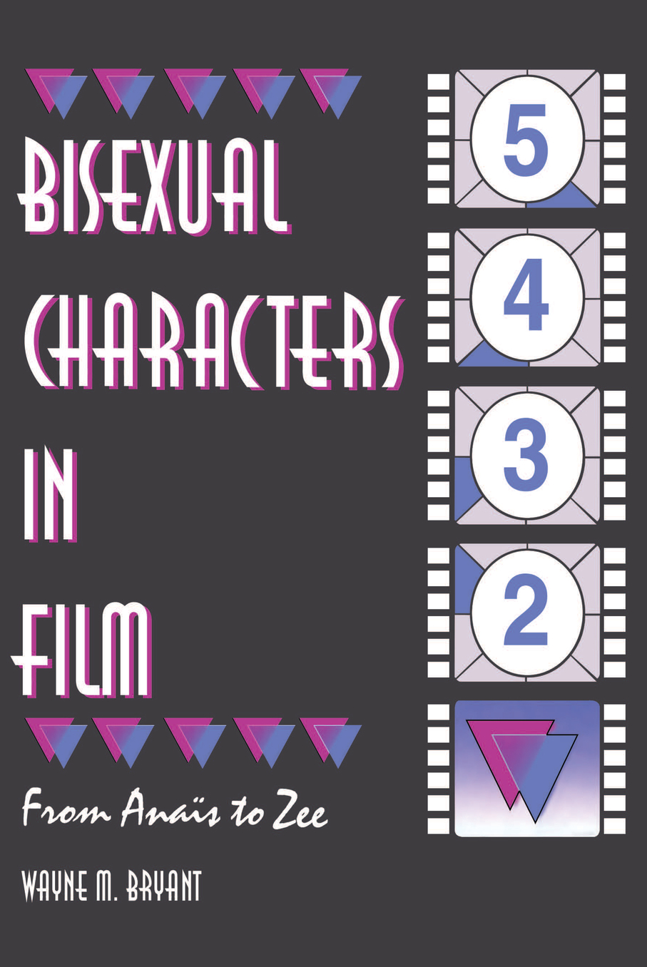 Bisexual Characters in Film From Ana�s to Zee