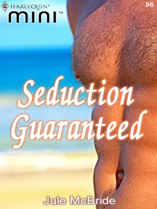 Seduction Guaranteed By: Jule McBride