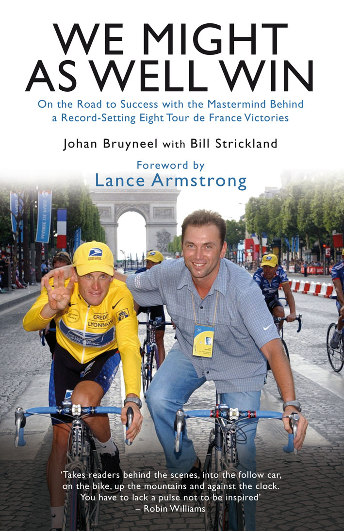 We Might As Well Win On the Road to Success with the Mastermind Behind a Record-Setting Eight Tour de France Victories