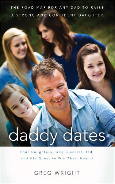 Daddy Dates By: Greg Wright