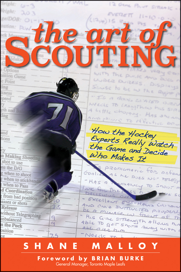 The Art of Scouting By: Shane Malloy