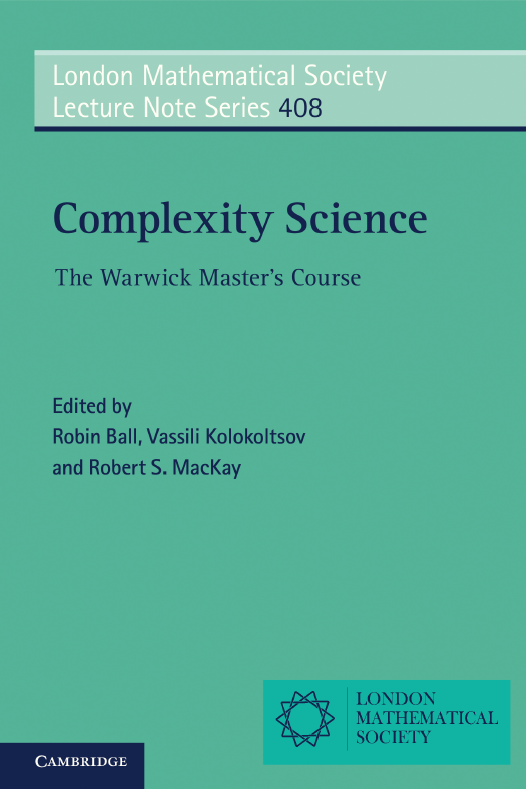 Complexity Science The Warwick Master's Course