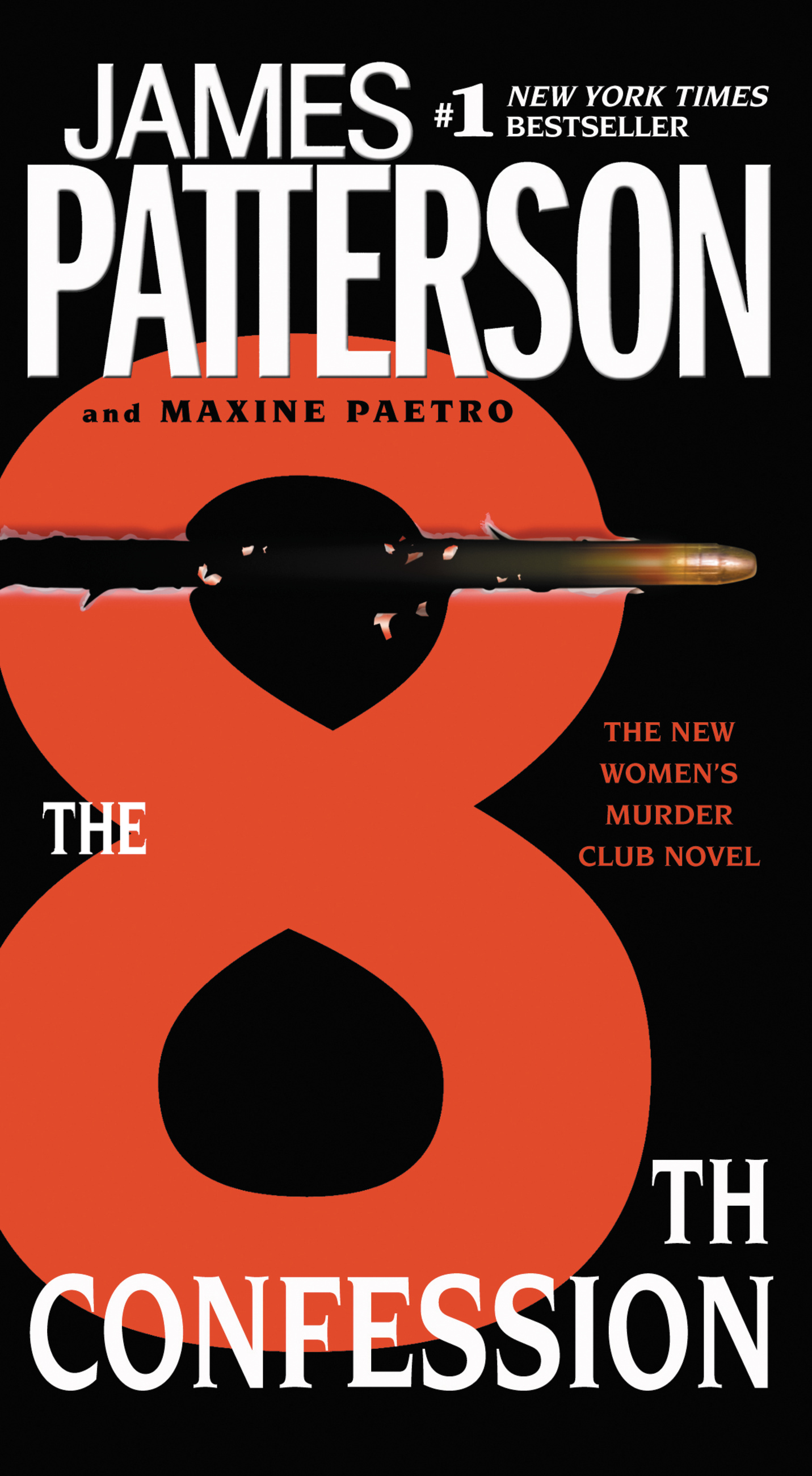 The 8th Confession By: James Patterson,Maxine Paetro