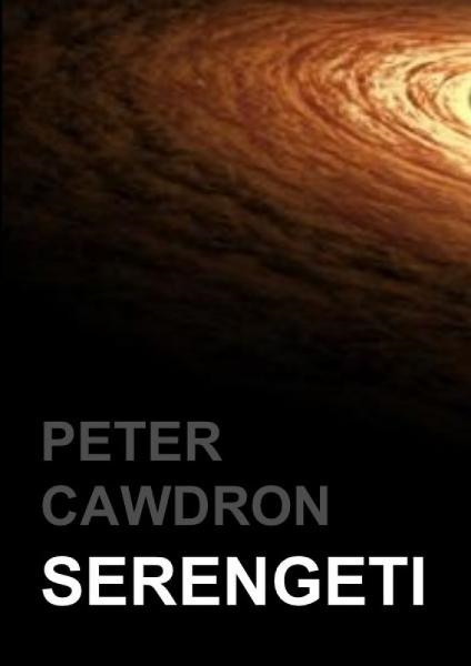Serengeti By: Peter Cawdron