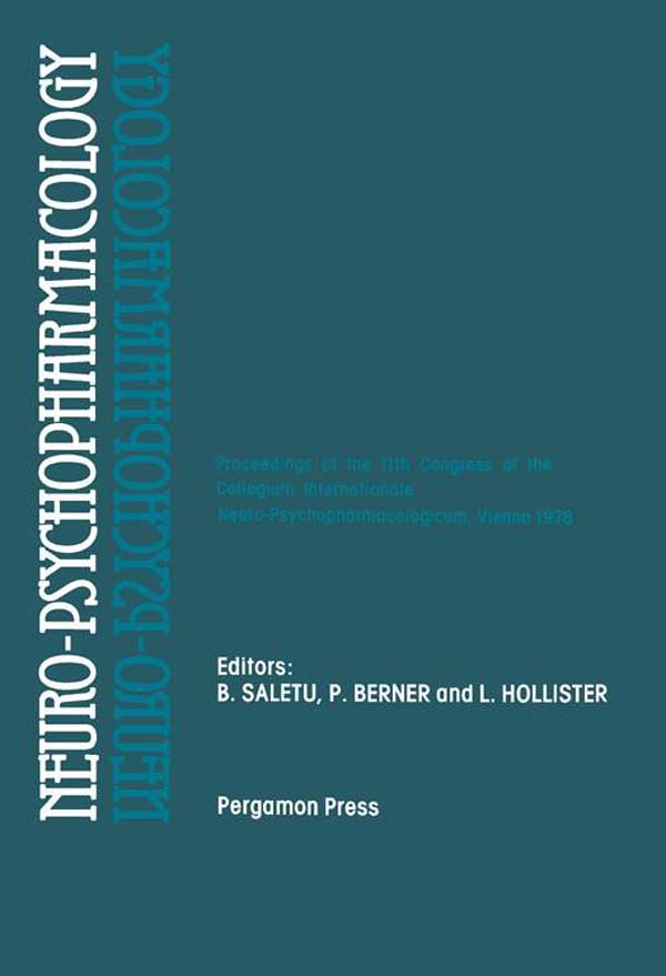 Neuro-Psychopharmacology Proceedings of the 11th Congress of the Collegium Internationale Neuro-Psychopharmacologicum,  Vienna,  July 9-14,  1978