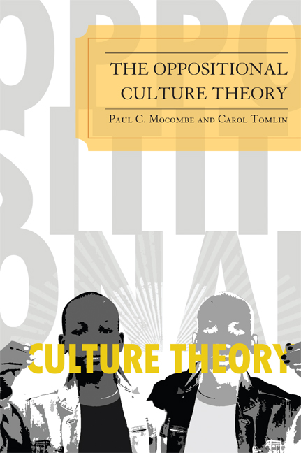 The Oppositional Culture Theory