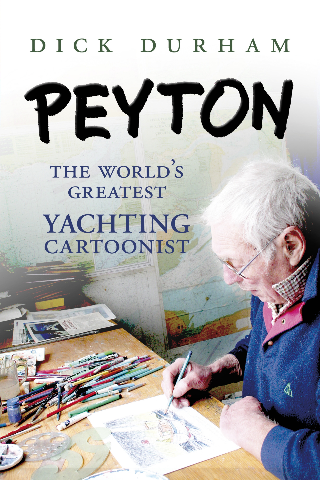PEYTON The World's Greatest Yachting Cartoonist