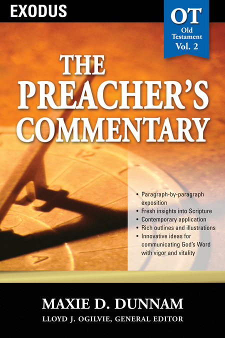 The Preacher's Commentary - Volume 02: Exodus