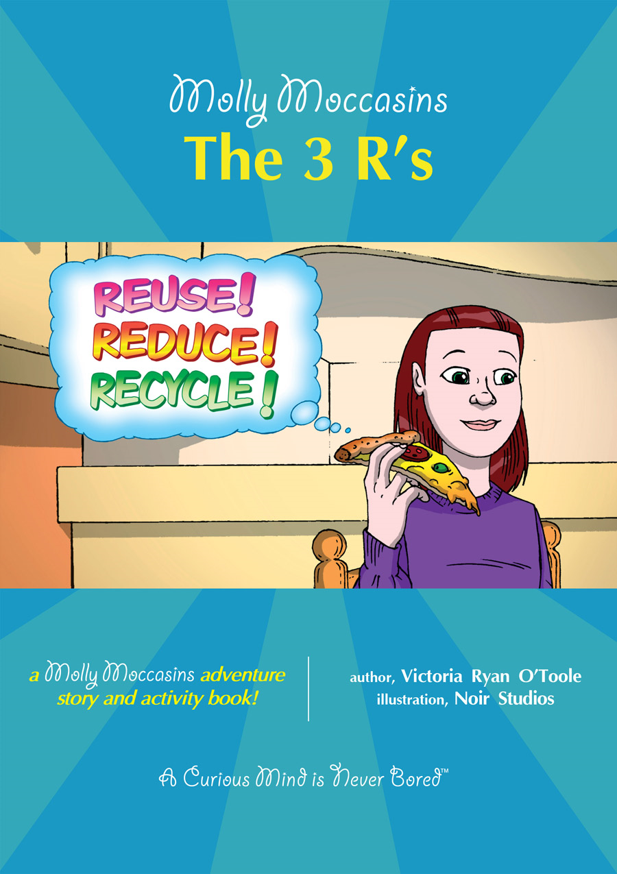 The 3 R's By: Victoria Ryan O'Toole,Urban Fox Studios