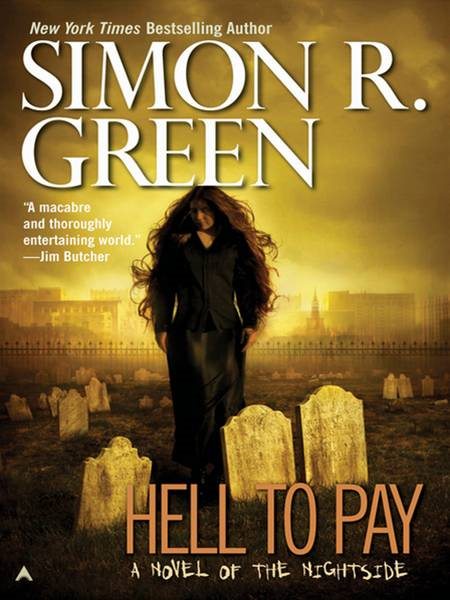 Hell to Pay By: Simon R. Green
