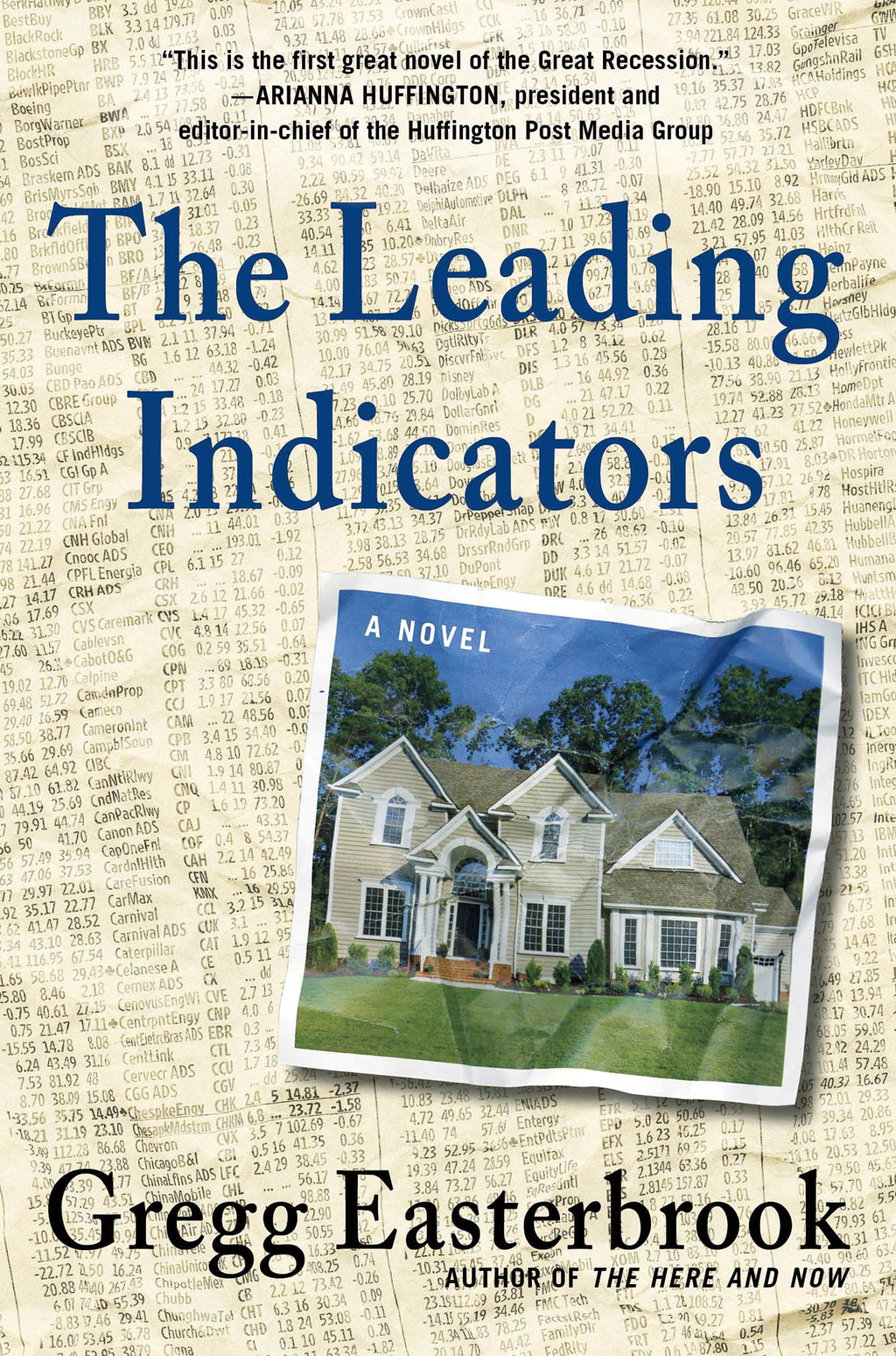 The Leading Indicators By: Gregg Easterbrook