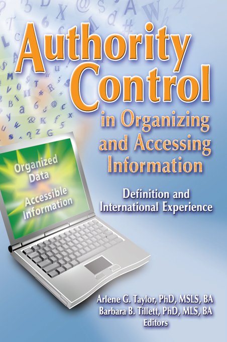 Authority Control in Organizing and Accessing Information Definition and International Experience