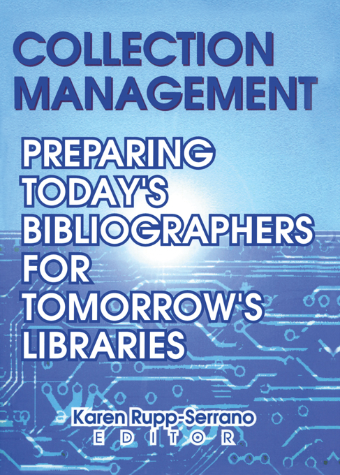 Collection Management Preparing Today's Bibliographies for Tomorrow's Libraries
