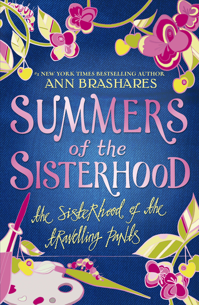 Summers of the Sisterhood: The Sisterhood of the Travelling Pants