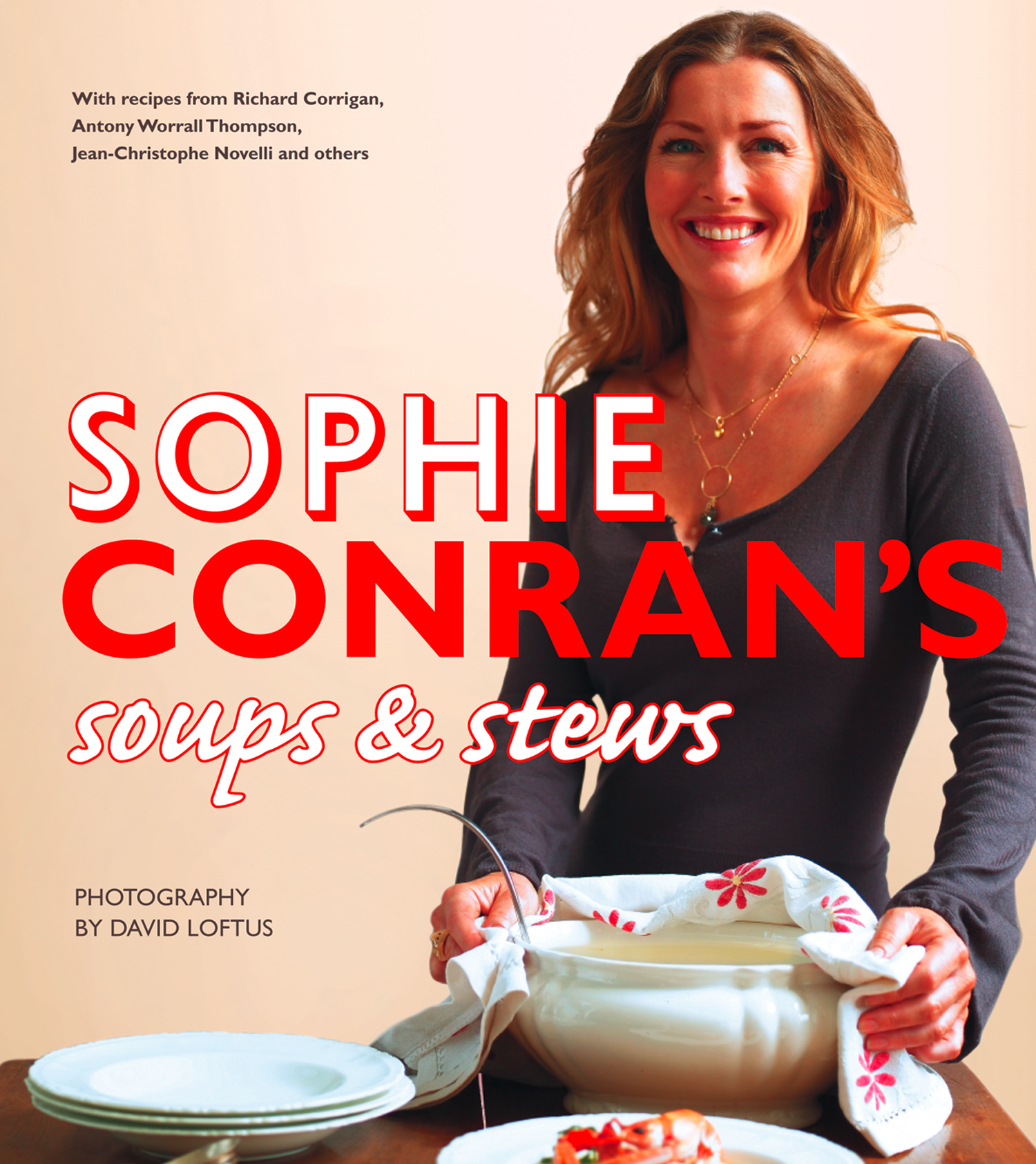 Sophie Conran?s Soups and Stews