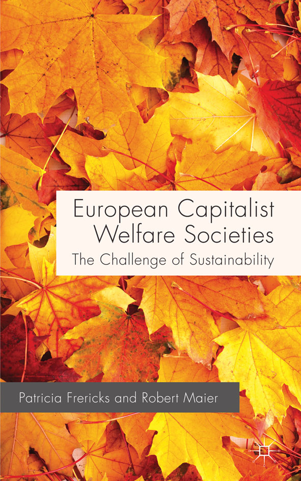 European Capitalist Welfare Societies The Challenge of Sustainability