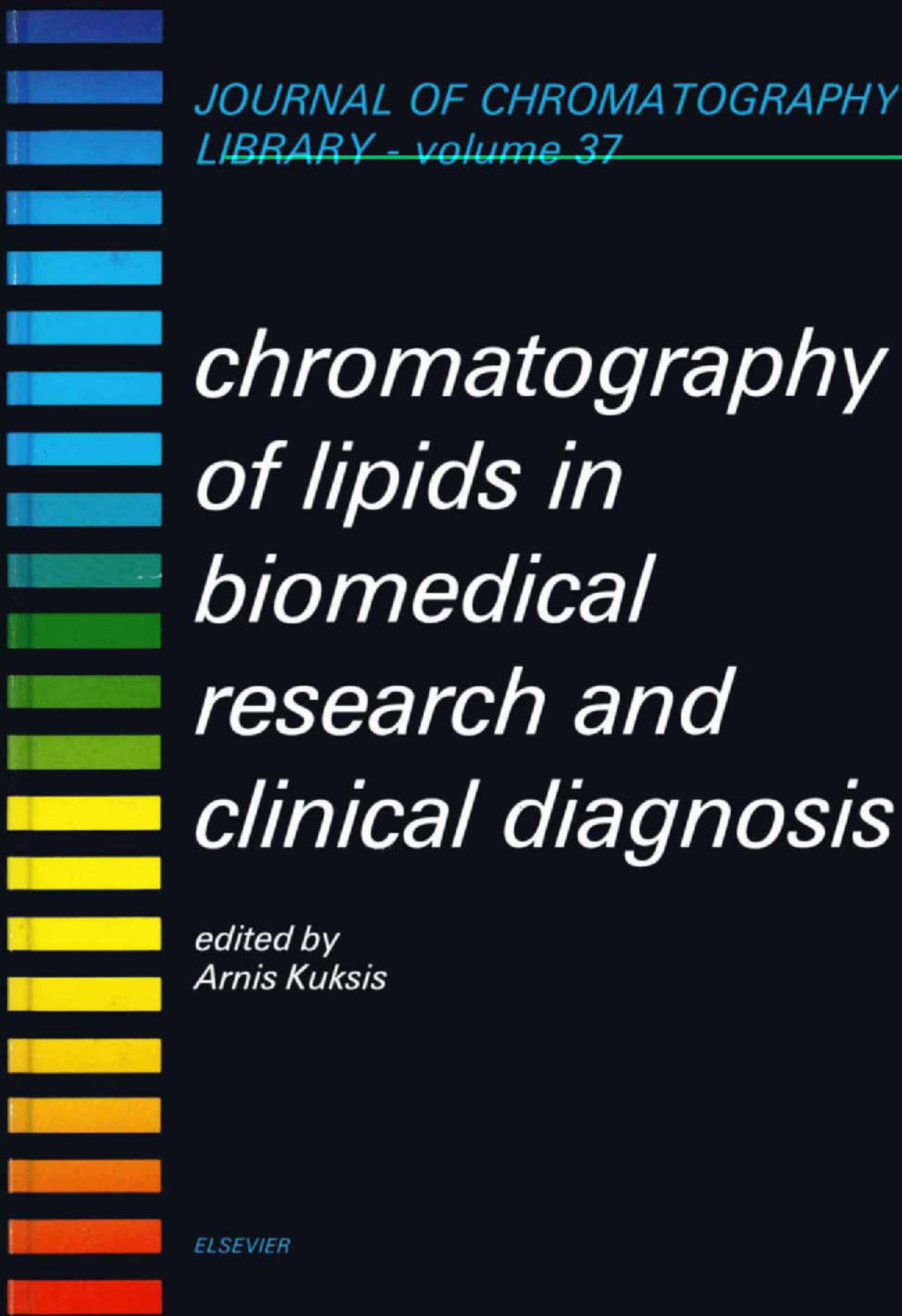 Chromatography of Lipids in Biomedical Research and Clinical Diagnosis