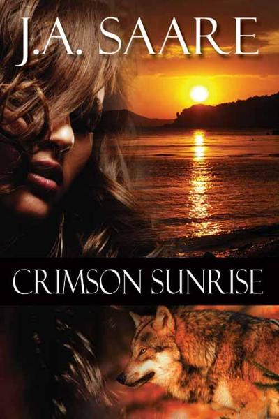 Crimson Sunrise By: Saare, J. A.