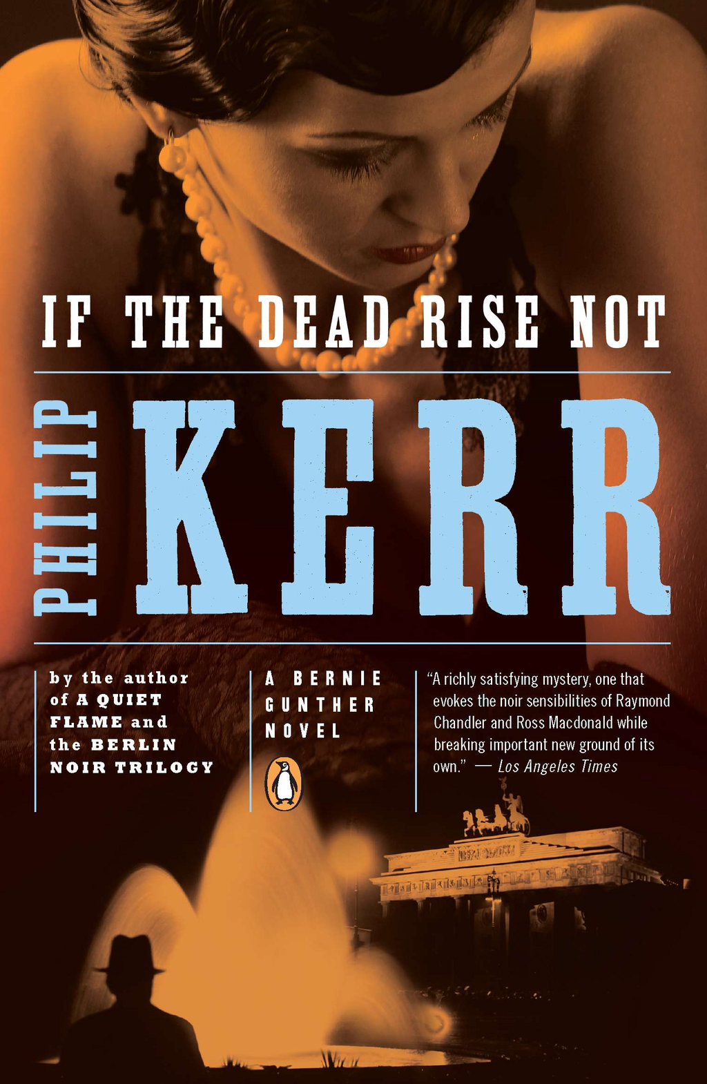 If the Dead Rise Not By: Philip Kerr