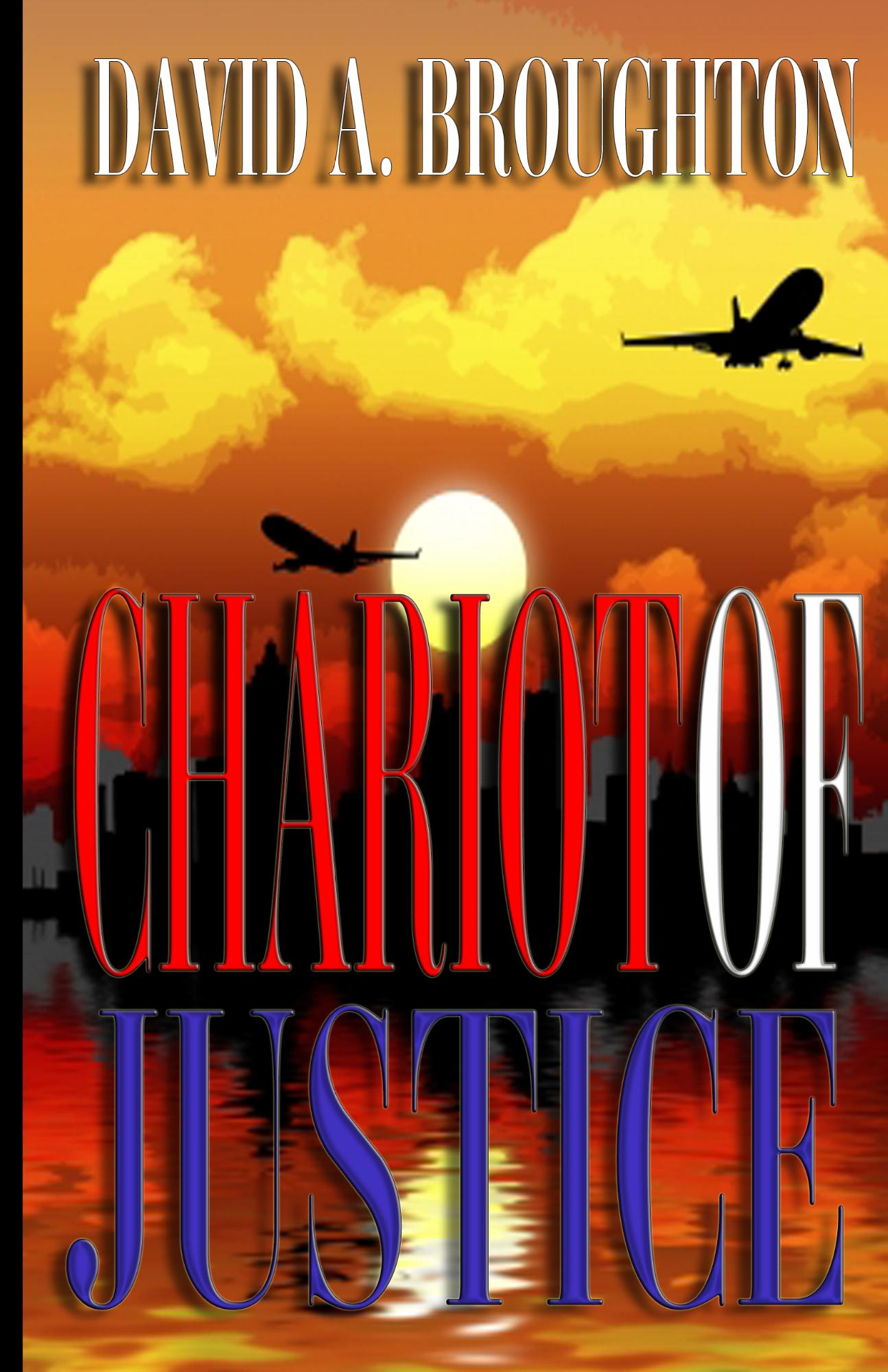 Chariot Of Justice By: David Broughton