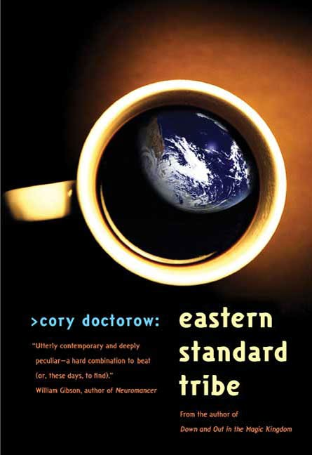 Eastern Standard Tribe By: Cory Doctorow