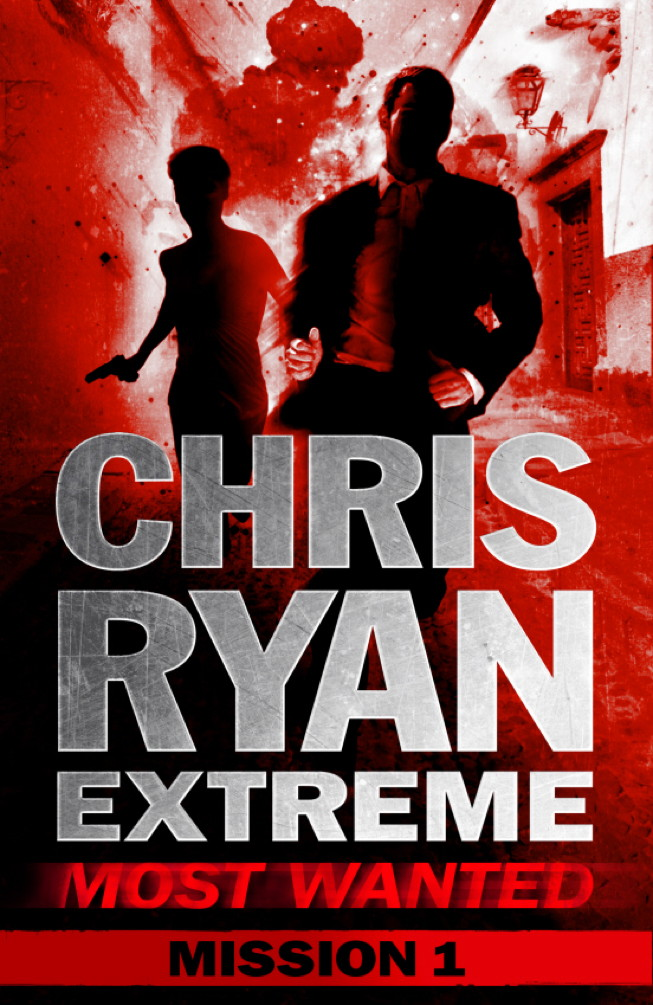 Most Wanted Mission 1 Chris Ryan Extreme: Series 3