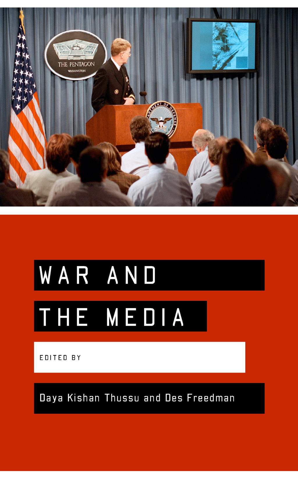 War and the Media Reporting Conflict 24/7