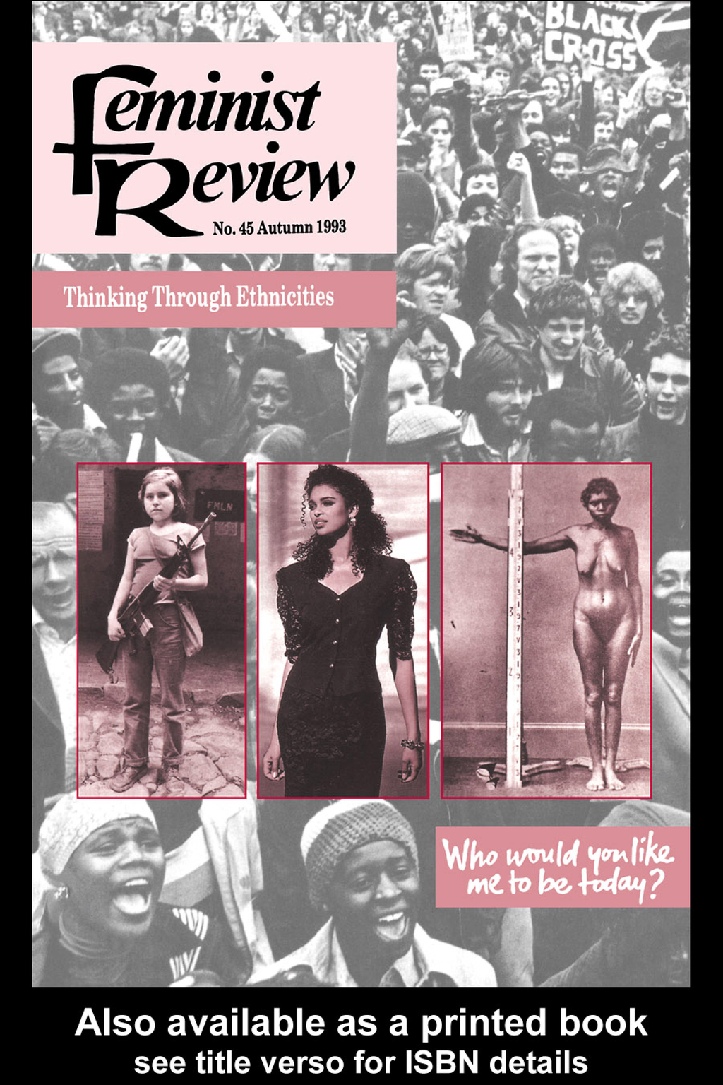 Feminist Review Issue 45: Thinking Through Ethnicities